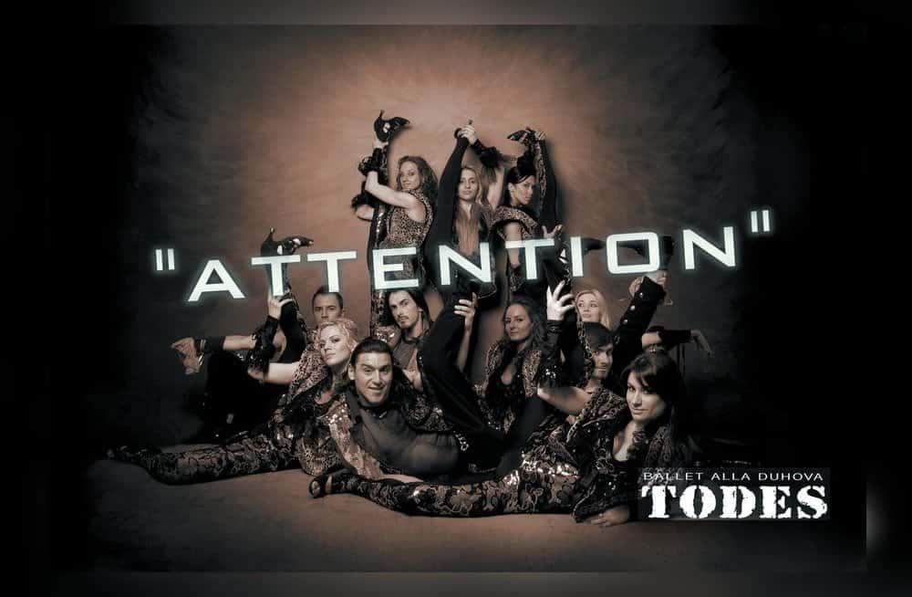 Билеты на Балет Тодес - Attention